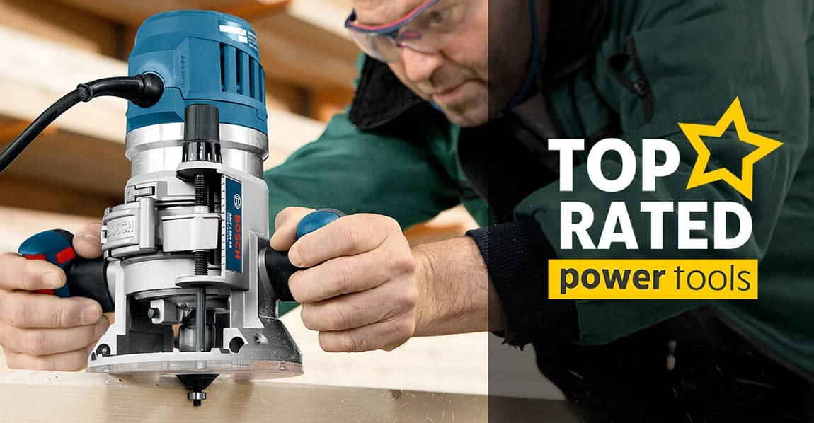 Top Rated Power Tools
